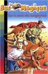 Sur la piste des kangourous