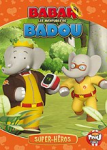 Babar - Les aventures de Badou - Vol 8 : Super-héros