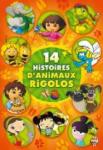 14 histoires d'animaux rigolos