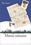 Mamie mémoire