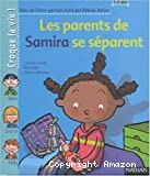 Les parents de Samira se séparent