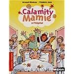 Calamity Mamie à l'hôpital