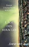 L' âge des miracles