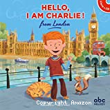 Hello, I am Charlie ! from London