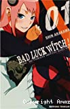 Bad luck witch !