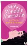 Moi, Zénobie Abernathy