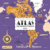 Atlas des grands curieux