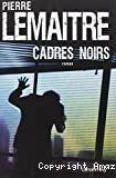 Cadres noirs