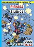 Les pirates du silence et la quick super