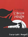 L'heure rouge