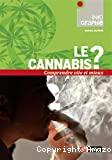 Le cannabis ?