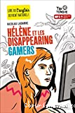 Tip tongue : Helen et les disappearing gamers