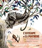 L'antilope et la panthère et autres contes africains