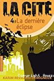 La dernière éclipse