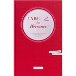 L'ABC... Z des héroïnes