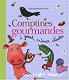 Comptines gourmandes