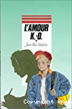 L'amour K.-O.