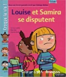 Louise et Samira se disputent